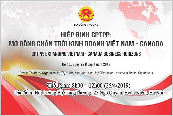 hiep-dinh-cptpp-mo-rong-chan-troi-kinh-doanh-viet-nam-canada