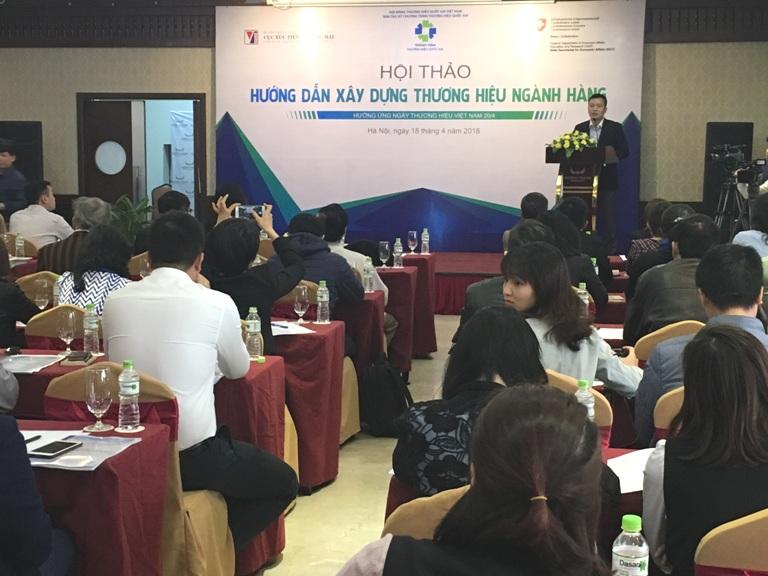 """Hội thảo """"Hướng dẫn xây dựng thương hiệu ngành hàng""""- sự kiện mở đầu Chương trình Tuần lễ Thương hiệu Quốc gia"""