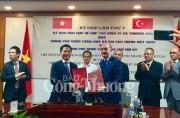 Việt Nam – Thổ Nhĩ Kỳ ký kết hợp tác nhiều lĩnh vực