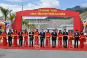 Thủy điện Lai Châu: Biểu tượng sinh động của sự nghiệp công nghiệp hóa đất nước