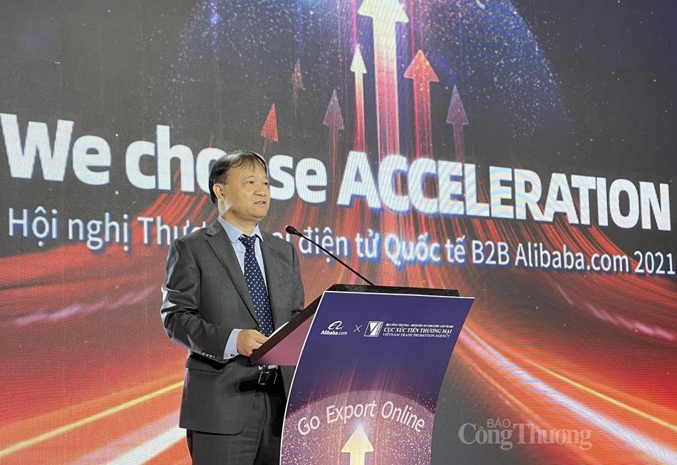Thứ trưởng Bộ Công Thương Đỗ Thắng Hải phát biểu tại Hội nghị Thương mại điện tử Quốc tế B2B Alibaba.com 2021