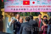 Nhật hoàng ấn tượng và cảm kích với chuyến thăm lịch sử đến Việt Nam và cố đô Huế