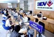 """BIDV: Tăng tốc trong kinh doanh, """"thần tốc"""" trong sáp nhập"""