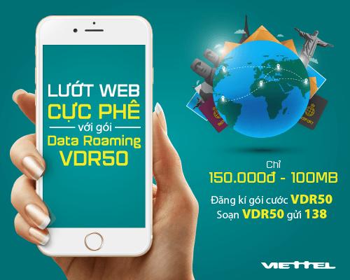 Viettel tung gói VDR50, 100MB data roaming dùng trong 7 ngày