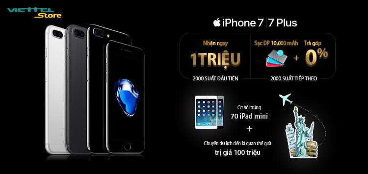 """Đặt iPhone 7 từ hệ thống Viettel Store - nhận ưu đãi """"sốc"""""""