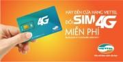 Viettel đổi SIM 4G miễn phí tại hơn 1.600 điểm