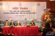 Thúc đẩy sử dụng vật liệu xây không nung tại Việt Nam