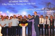 Chính thức vận hành Cổng thông tin thương mại Việt Nam