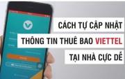 Hướng dẫn cách cập nhật thông tin thuê bao điện thoại trước ngày 24/4