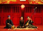Hà Nội tổ chức Liên hoan Tài năng ca trù