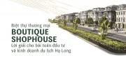 5 lý do khiến giới đầu tư mini hotel mê Boutique Shophouse Hạ Long
