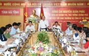 Thủ tướng mong muốn Hà Tĩnh phát triển trên tinh thần kiến tạo