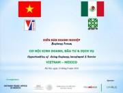 Mời tiếp xúc giao thương với đoàn doanh nghiệp XNK đa ngành Mexico