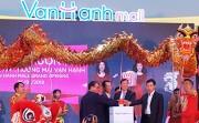 Khai trương Vạn Hạnh Mall với vốn đầu tư hơn 1.000 tỷ đồng