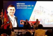 Nhiều cơ hội cho doanh nghiệp Việt kinh doanh, xuất khẩu tại Úc
