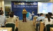 Doanh nghiệp máy công cụ Đài Loan tìm cơ hội kinh doanh tại Việt Nam