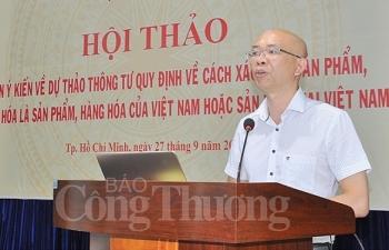bo cong thuong tiep tuc lay y kien cho du thao thong tu made in vietnam