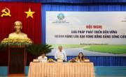 Nhìn thẳng vướng mắc để ngành lúa gạo Đồng bằng sông Cửu Long phát triển bền vững