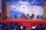 VNPT ra mắt ứng dụng OTT Karo - hướng đến khách hàng doanh nghiệp