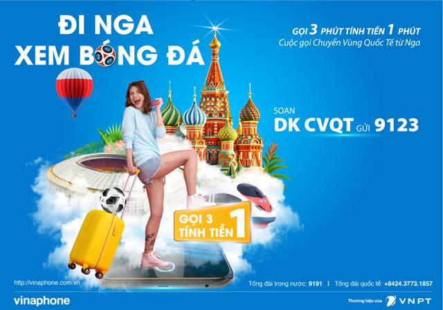 VinaPhone ưu đãi cực lớn cho khách hàng khi đến Nga xem World Cup