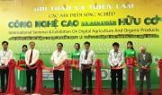 Triển lãm quốc tế các sản phẩm nông nghiệp công nghệ cao và sản phẩm hữu cơ