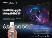 Samsung hoàn tiền đến 6 triệu đồng cho khách mua tivi Samsung QLED
