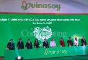 Vinasoy khánh thành nhà máy thứ ba vốn đầu tư 900 tỷ đồng tại Bình Dương