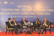Tự do thương mại - Cơ hội và thách thức tham gia chuỗi cung ứng toàn cầu