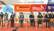Metalex Vietnam 2017: Giải pháp và công nghệ mới cho các nhà sản xuất