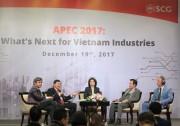 Cơ hội hậu APEC 2017: Triển vọng cho các ngành công nghiệp Việt Nam