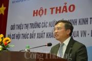 Tiềm năng lớn cho xuất khẩu hàng Việt Nam từ thị trường các nước Liên minh Kinh tế Á-Âu