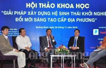 xay dung he sinh thai khoi nghiep doi moi sang tao phai di tu dia phuong
