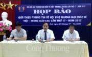 Hội chợ Thương mại quốc tế Việt - Trung (Lào Cai) 2017 có quy mô 800 gian hàng