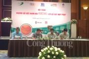 """Ngành Gỗ Việt Nam ra tuyên bố chung """"nói không với gỗ bất hợp pháp"""""""