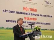 Xây dựng thương hiệu quốc gia gạo Việt: Doanh nghiệp đóng vai trò chủ thể