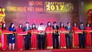 Khai mạc Hội chợ Làng nghề Việt Nam 2017