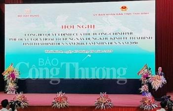 cong bo quyet dinh phe duyet quy hoach chung xay dung khu kinh te thai binh den nam 2040 tam nhin 2050