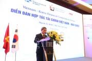 Việt Nam - Hàn Quốc: Cơ hội thúc đẩy hợp tác trong lĩnh vực tài chính