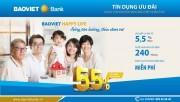 BAOVIET LIFE – ưu đãi lãi suất cho vay chỉ từ 5,5%