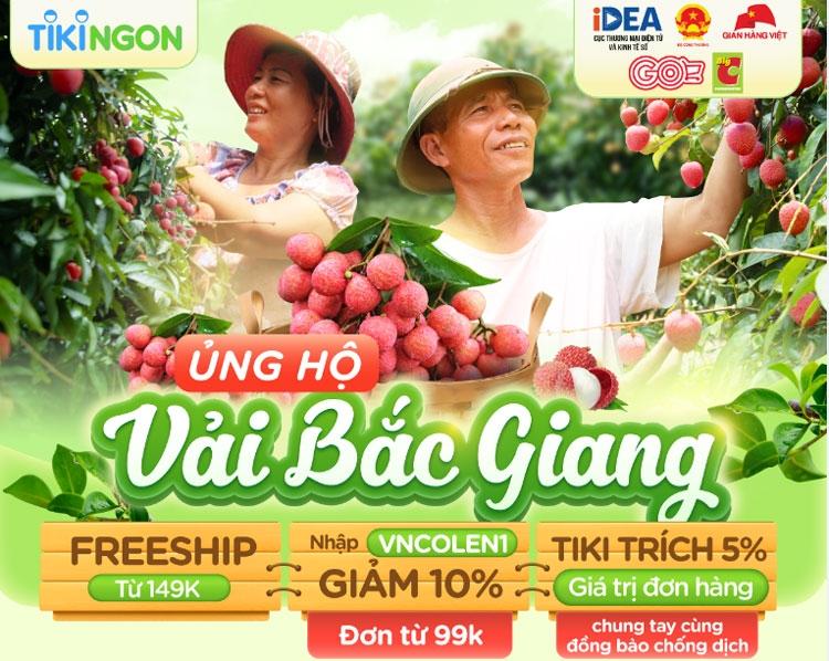 """Tiki tiếp tục đồng hành cùng nông sản Việt với chương trình """"Ủng hộ Vải Bắc Giang"""