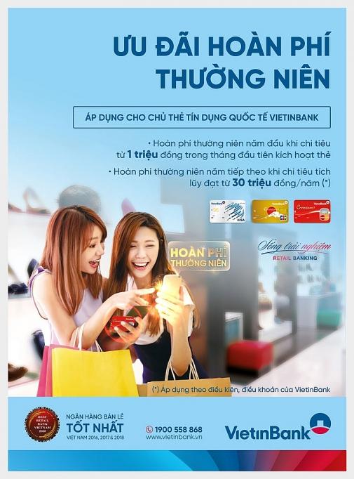 uu dai hoan phi thuong nien cho chu the tin dung quoc te vietinbank