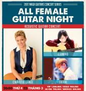 Đêm guitar fingerstyle của những nữ nghệ sĩ quốc tế tại Việt Nam