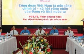 cong doan phai la cho dua vung chac cho nguoi lao dong