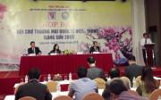 Sắp diễn ra Hội chợ thương mại quốc tế Việt - Trung (Lạng Sơn) năm 2017