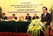 Việt Nam - ILO ký kết hợp tác về việc làm bền vững