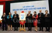 Công bố Báo cáo Xuất nhập khẩu Việt Nam 2016