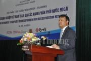 Đưa hàng Việt Nam vào hệ thống phân phối nước ngoài: Giảm trung gian, tăng lợi nhuận
