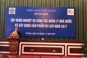 Hà Nội: Nâng cao năng lực xây dựng sản phẩm du lịch cho cán bộ quản lý