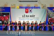 Ngân hàng NongHyup (Hàn Quốc) ra mắt chi nhánh tại Hà Nội