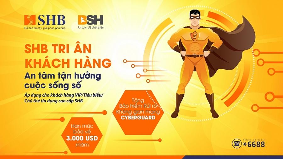 SHB tặng khách hàng cao cấp bảo hiểm an ninh mạng hạn mức 3.000 USD/năm